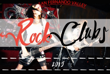 Los Angeles Rock Clubs in the Valley